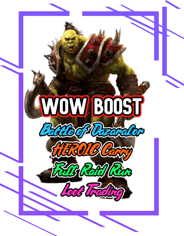 WoW Boost Battle of Dazaralor Heroic Carry – Full Raid Run and Loot Trading